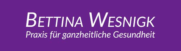 Praxis für ganzheitliche Gesundheit - Bettina Wesnigk